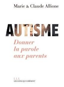 autisme donner la parole aux parents