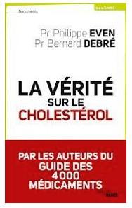"""Cholestérol: le Pr Philippe Even dénonce les """"traitements inutiles"""""""