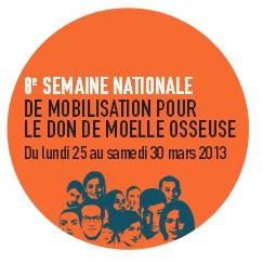 Don de moelle osseuse : semaine nationale de mobilisation du 25 au 30 mars 2013