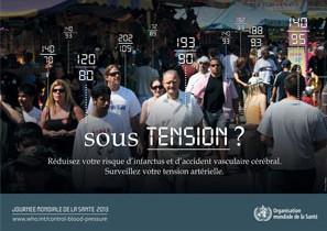 Journée mondiale de la Santé 2013 : pensez à surveiller votre tension artérielle