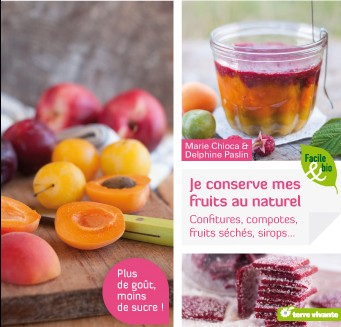 Je conserve mes fruits au naturel