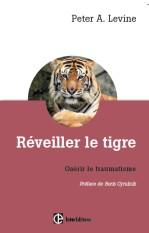 Réveiller le tigre pour guérir le traumatisme