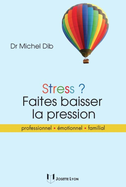livre stress faites baisser la pression