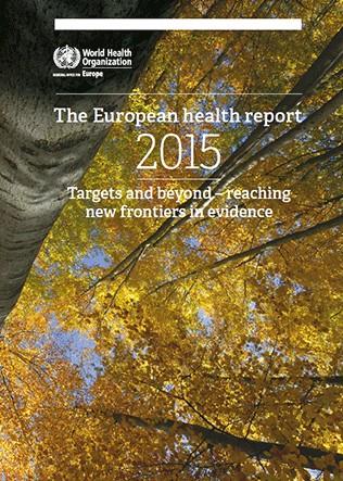 OMS / Rapport sur la santé en Europe 2015