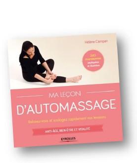 L'automassage pour soulager tensions et petits maux du quotidien !