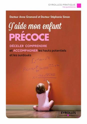 Enfants précoces : un petit guide pratique pour les parents