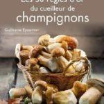 Champignons : un livre pour les cueillir sans se tromper !